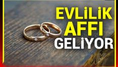 Erken Yaşta Evlilik Affı
