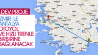 Antalya ile İzmir'e dev proje
