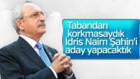 Kılıçdaroğlu, İdris Naim Şahin'den neden vazgeçtiğini açıkladı