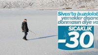 Sivas'ta hava sıcaklığı -30