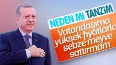 Erdoğan: Amacımız esnafa rakip olmak değil