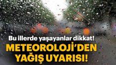 Meteorolojiden son dakika yağış uyarısı!