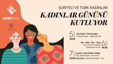 Suriyeli ve Türk Kadınlar, Kadınlar Gününü kutluyor