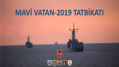 Mavi Vatan-2019 Taktik Tatbikatı Tamamlandı