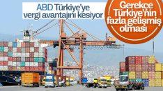 ABD Türkiye'ye vergi avantajını kesiyor