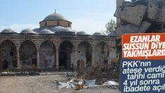 PKK'nın yaktığı cami ibadete açıldı