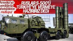 Rus vekil: S-500 ABD'li muadillerinin önünde