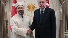 Başkan Erdoğan, Diyanet İşleri Başkanı Erbaş'ı kabul etti