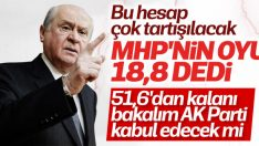 Bahçeli: MHP'nin oyu yüzde 18,8