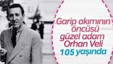 Daima genç: Orhan Veli 105 yaşında