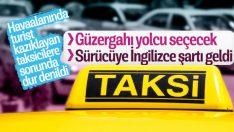 İstanbul Havalimanı'ndaki taksicilere İngilizce şartı