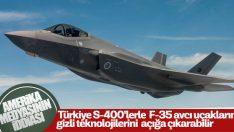 S-400'ler F-35'in bilgilerini çalabilir
